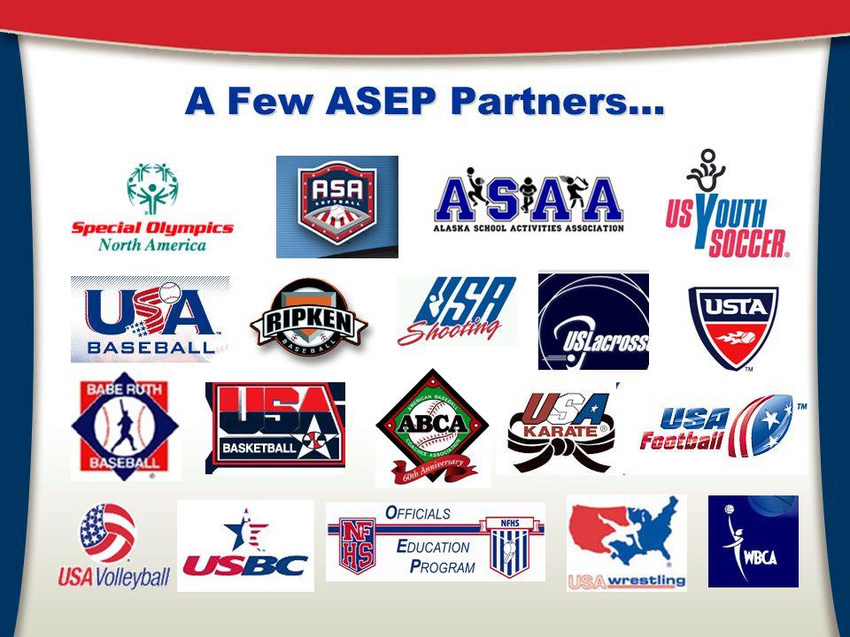A Few ASEP Partners…