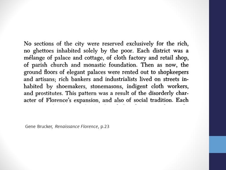 Gene Brucker, Renaissance Florence, p.23