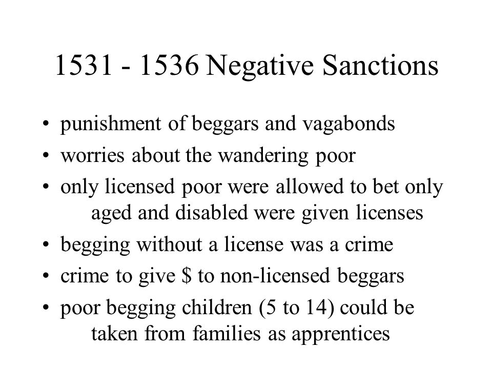1531 - 1536 Poor Relief Statutes positive obligations and negative sanctions