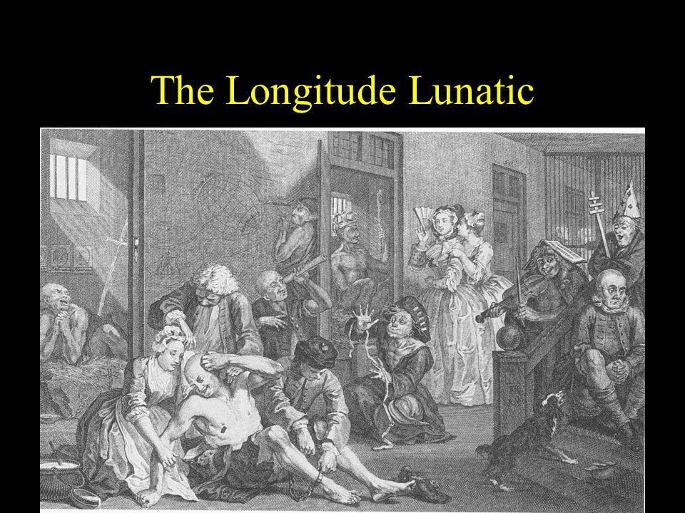 The Longitude Lunatic