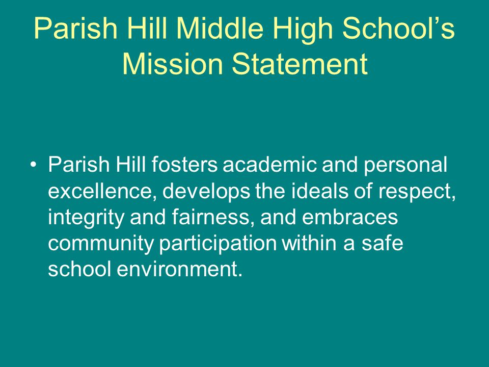 Parish Hill School Climate Pirate Pride Pirate Pride is an initiative which focuses on the encouragement and recognition of positive behavior.