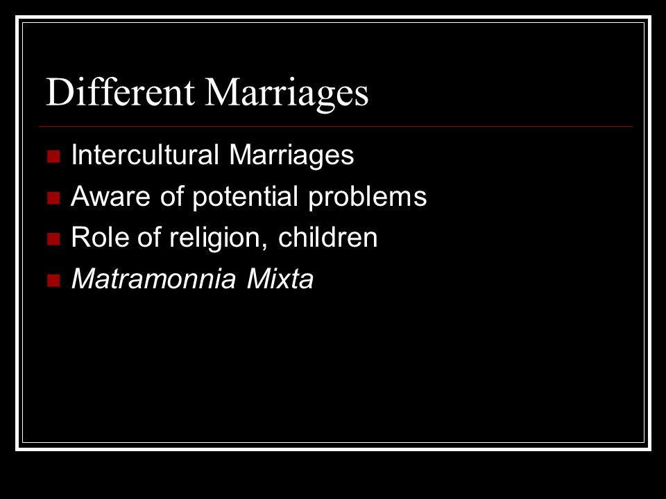 Different Marriages Re Marriage after Death or Nullity Canons Care and consideration after death or Nullity.