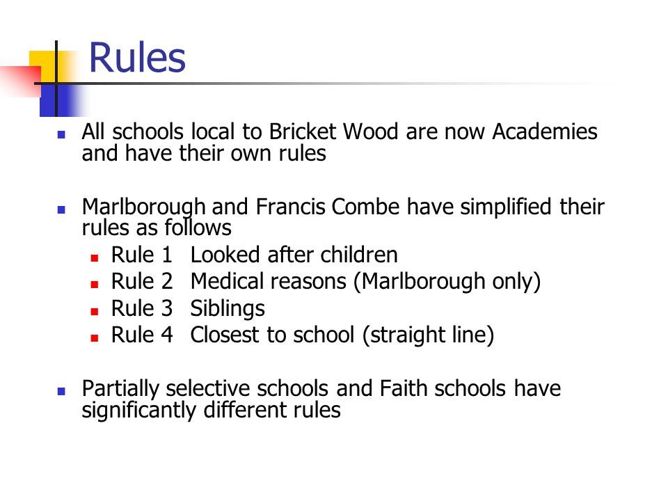 Recent changes Several Academies have added 'children of staff' to their rules No significant changes to Hertfordshire admission policies Those taking the music and aptitude tests will have the results before the application deadline Parmiters, St Michaels and Loreto are amongst several schools still consulting on their rules for September 2014 intake