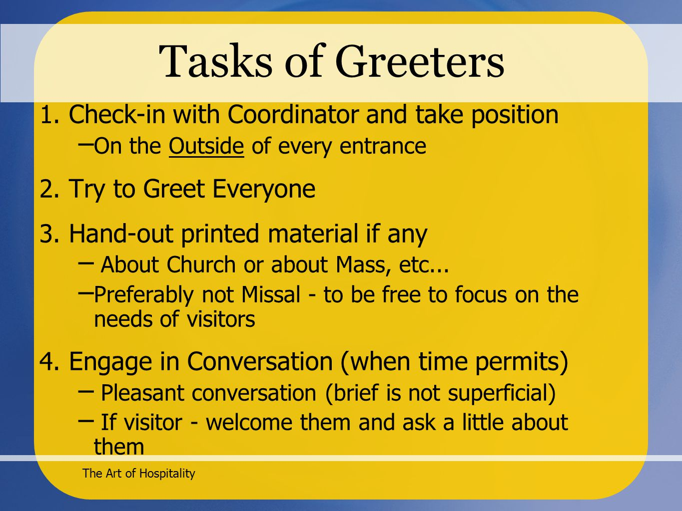 The Art of Hospitality Tasks of Greeters 1.