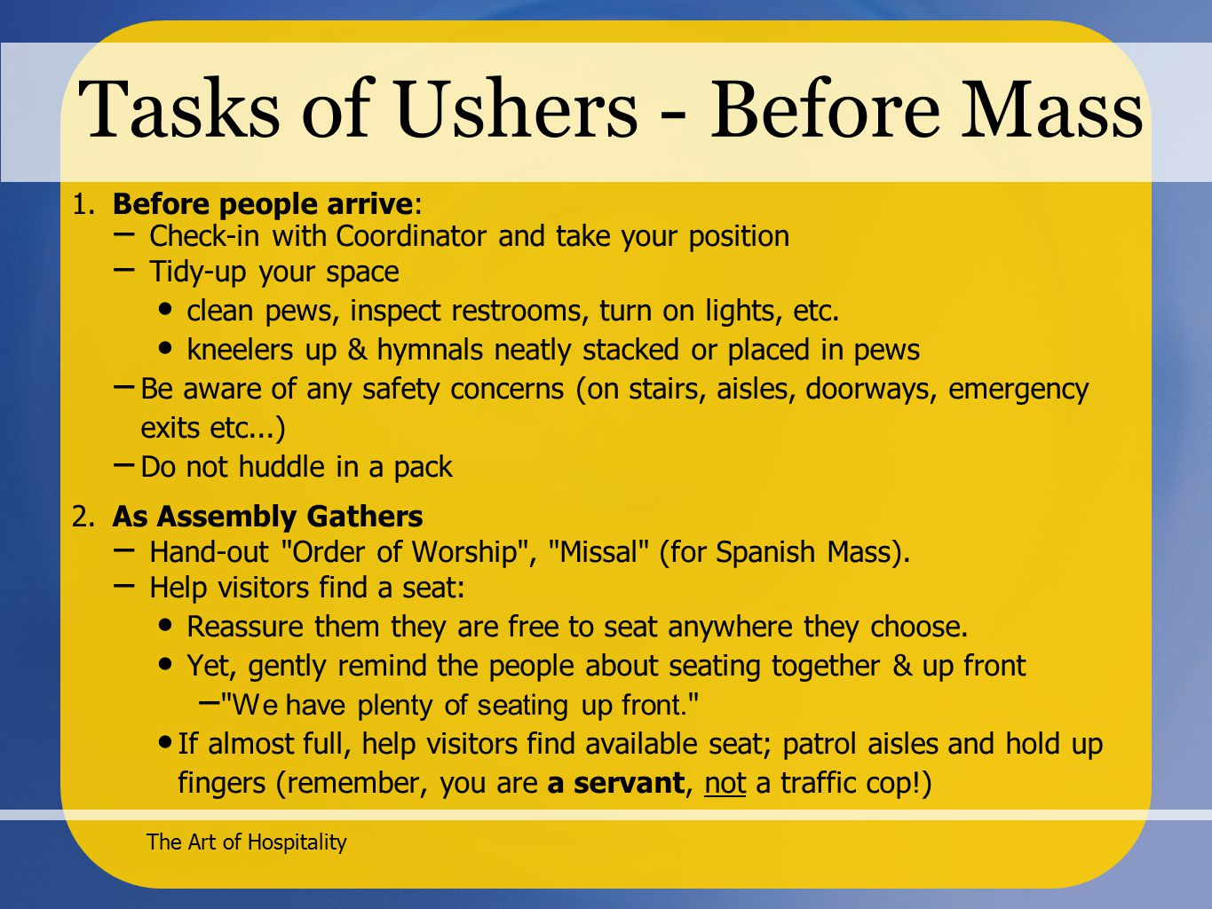 The Art of Hospitality Tasks of Ushers - Before Mass 1.