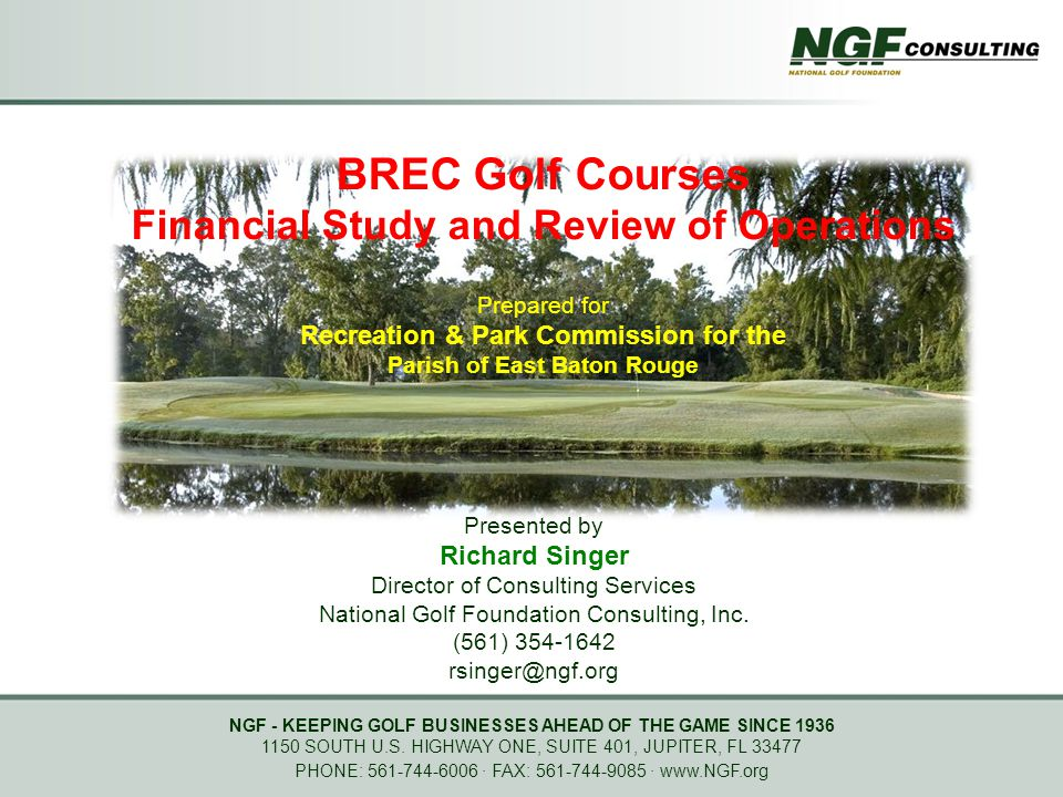 NGF - KEEPING GOLF BUSINESSES AHEAD OF THE GAME SINCE 1936 1150 SOUTH U.S. HIGHWAY ONE, SUITE 401, JUPITER, FL 33477 PHONE: 561-744-6006 ∙ FAX: 561-74