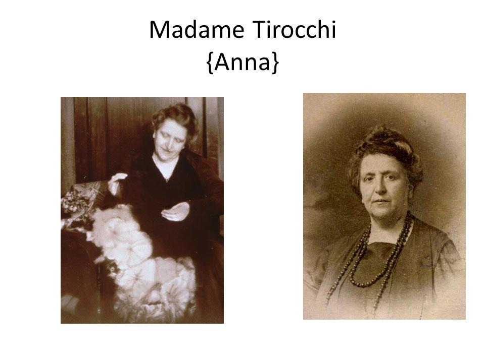 Madame Tirocchi {Anna}