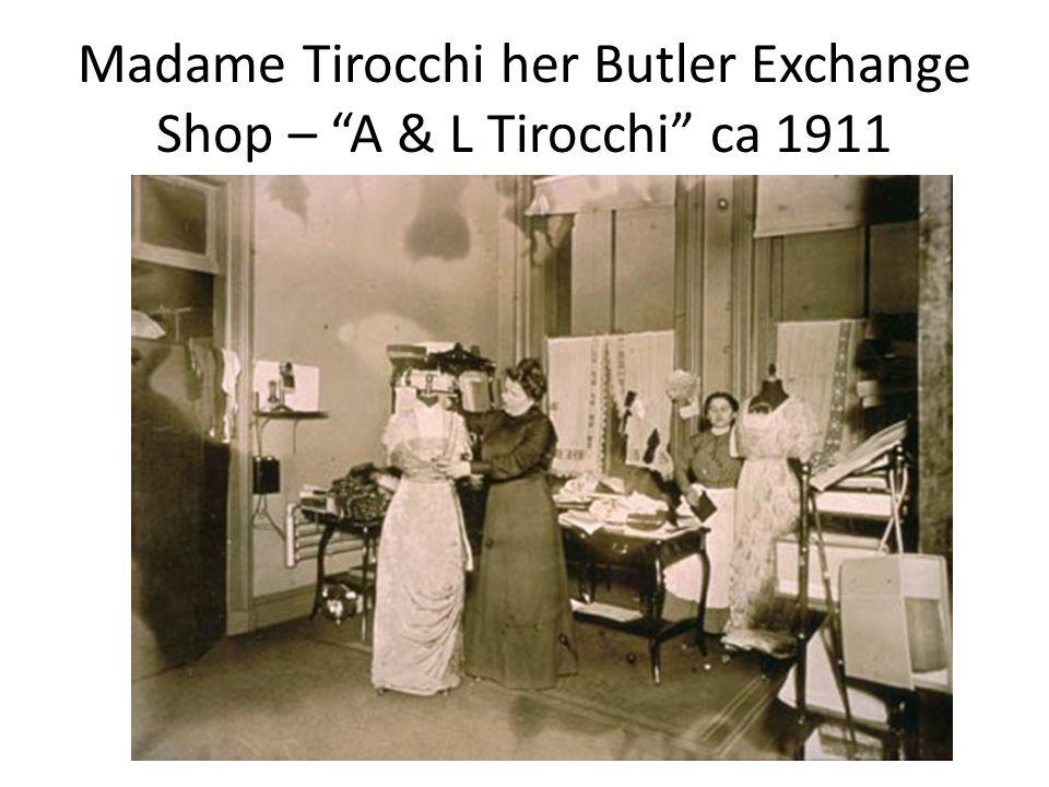 """Madame Tirocchi her Butler Exchange Shop – """"A & L Tirocchi"""" ca 1911"""