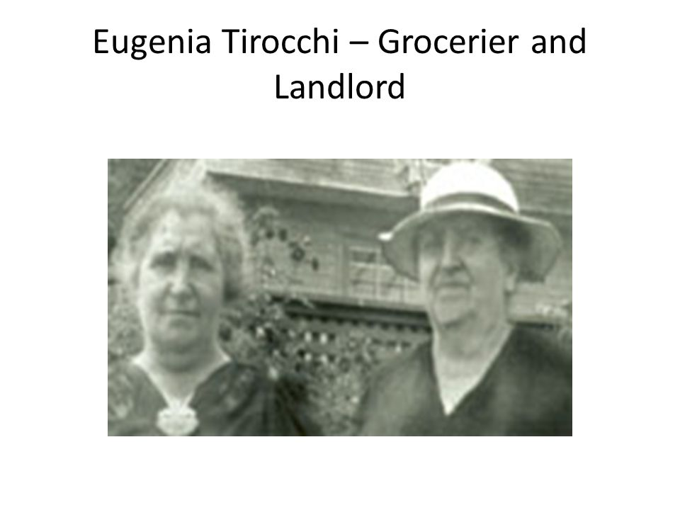 Eugenia Tirocchi – Grocerier and Landlord