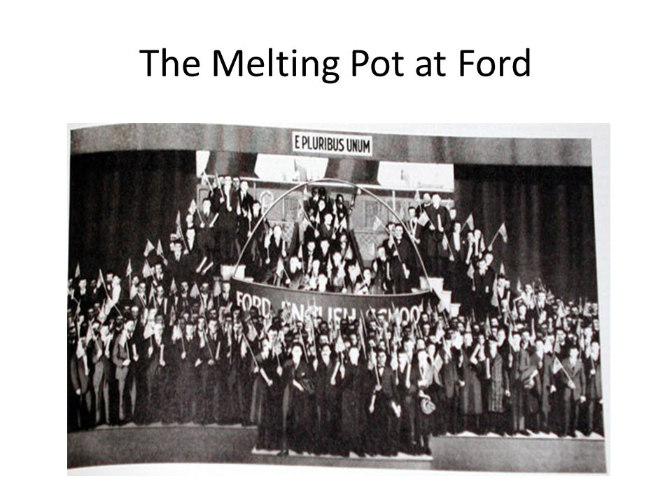 The Melting Pot at Ford