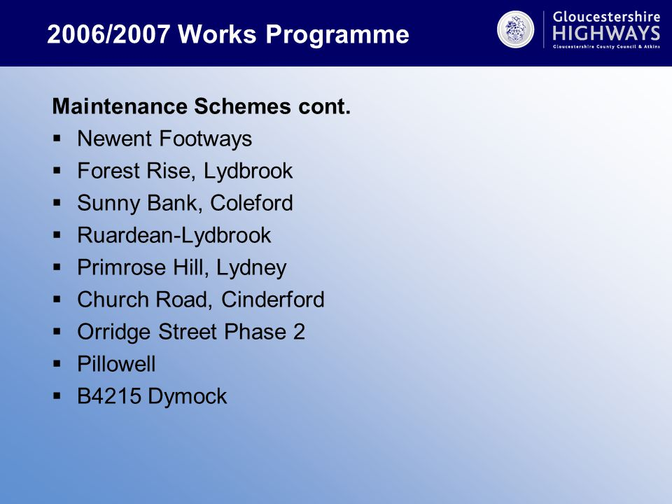 2006/2007 Works Programme Maintenance Schemes cont.