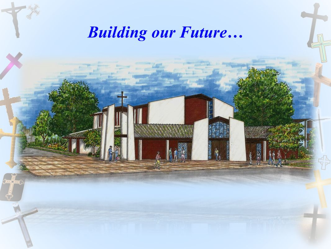 Building our Future…