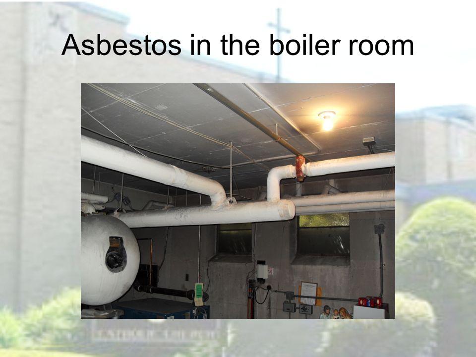 Asbestos in the boiler room