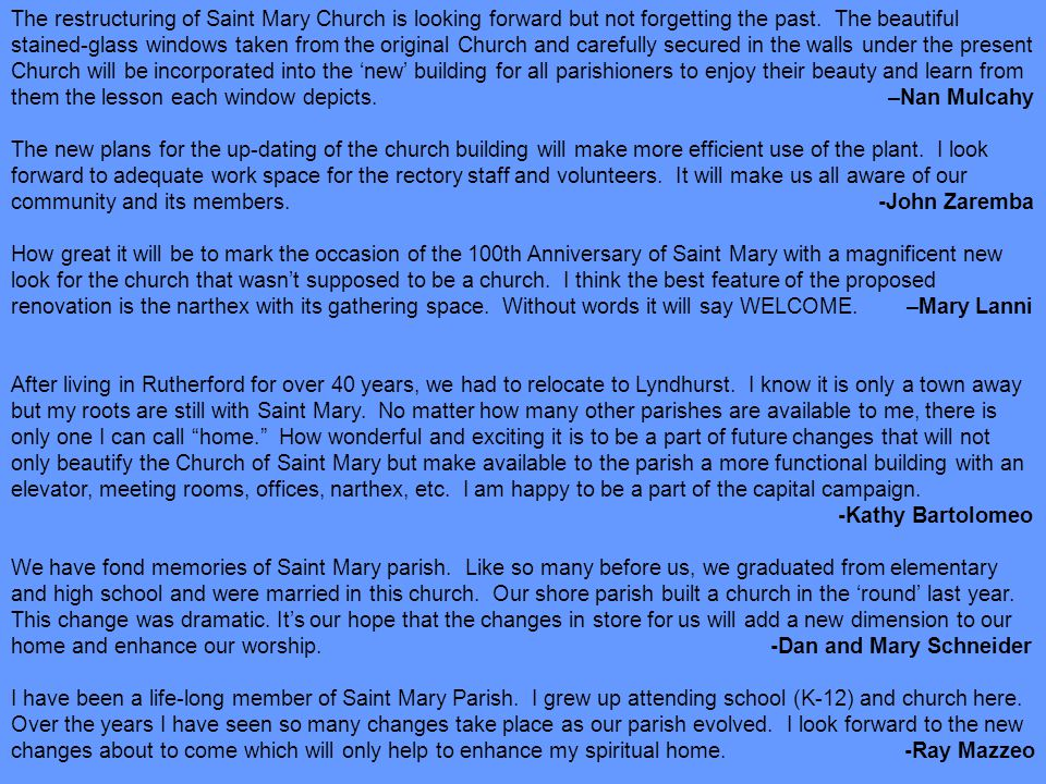 The restructuring of Saint Mary Church is looking forward but not forgetting the past.