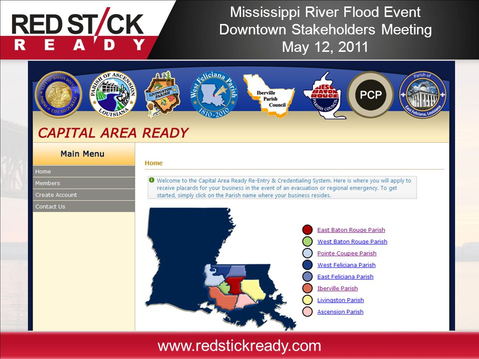 www.redstickready.com Mississippi River Flood Event Downtown Stakeholders Meeting May 12, 2011