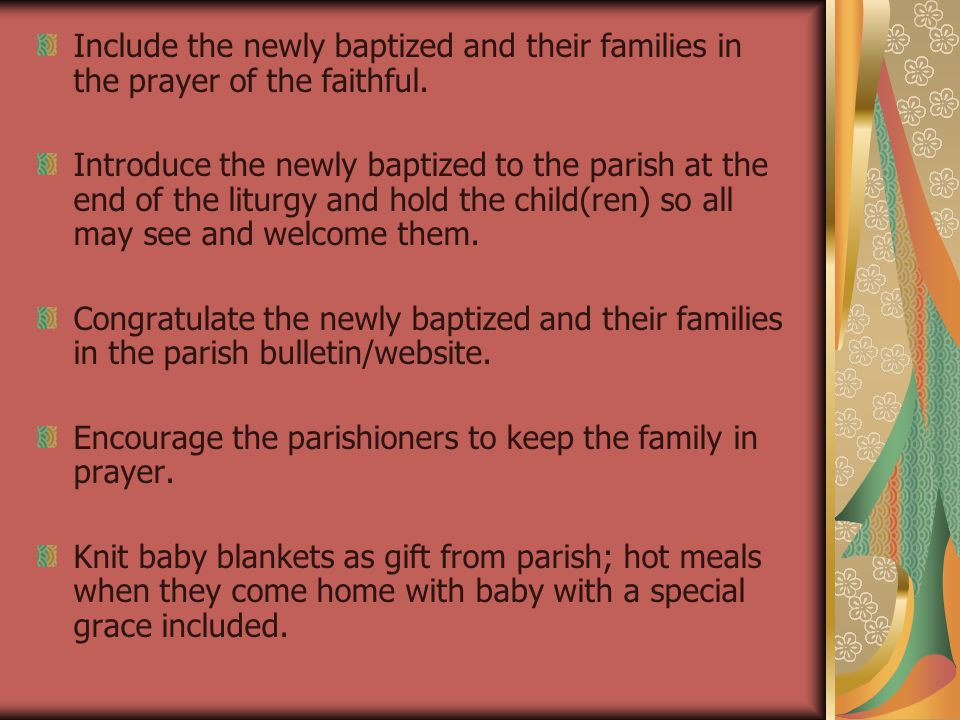 FOLLOW-UP & CONTINUED SUPPORT Minister to Godparents—how are they treated.
