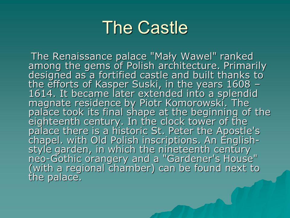 The Castle The Renaissance palace