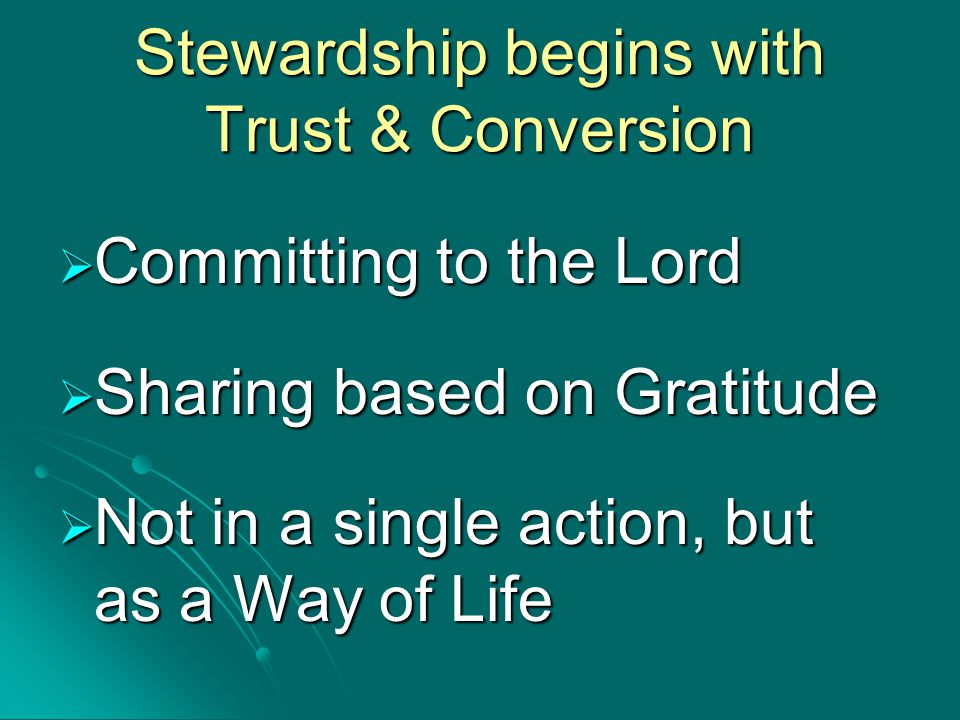 A foundation upon which the parish stewardship process can be built.