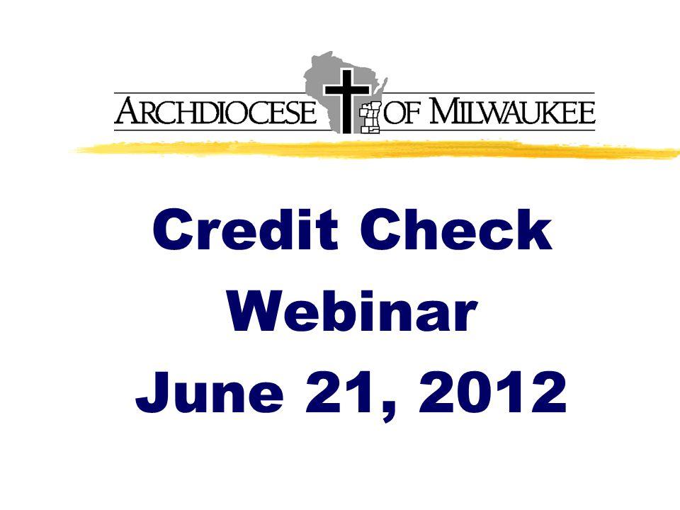 Credit Check Webinar June 21, 2012