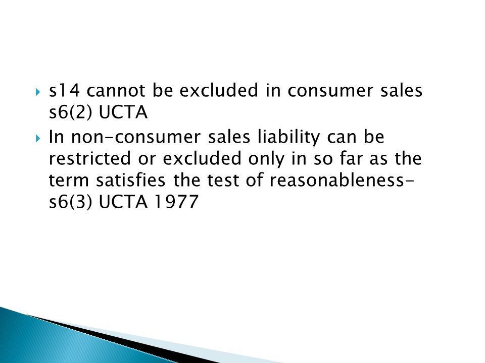  Do the goods comply with an objectively satisfactory standard for goods of the same description and price.