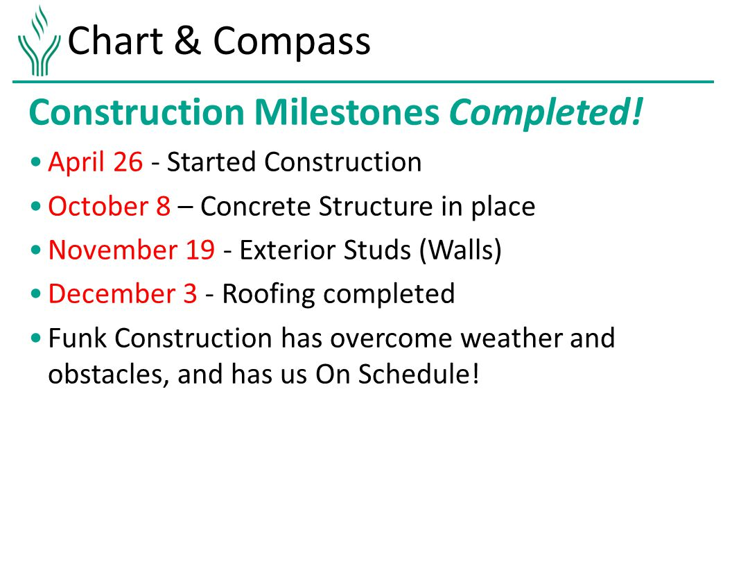 Chart & Compass Construction Milestones Completed.