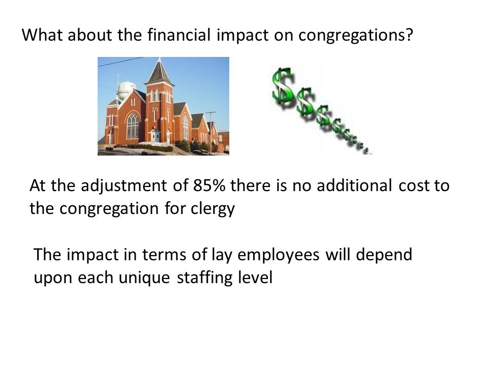 What about the financial impact on congregations.