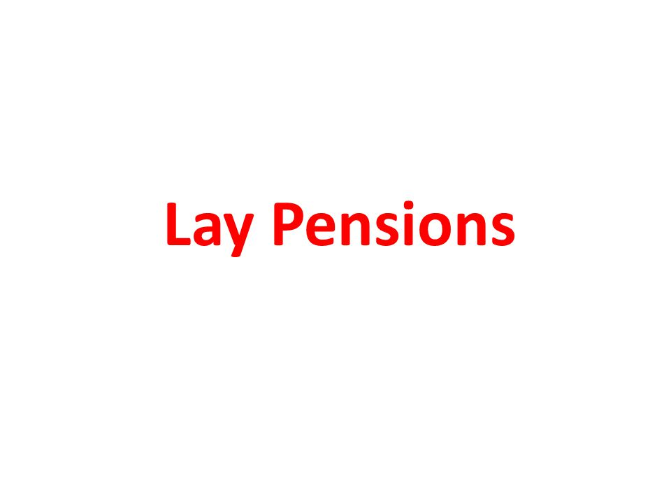 Lay Pensions