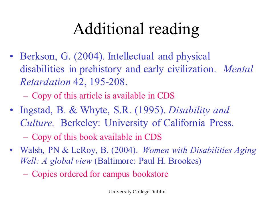 University College Dublin Additional reading Berkson, G.