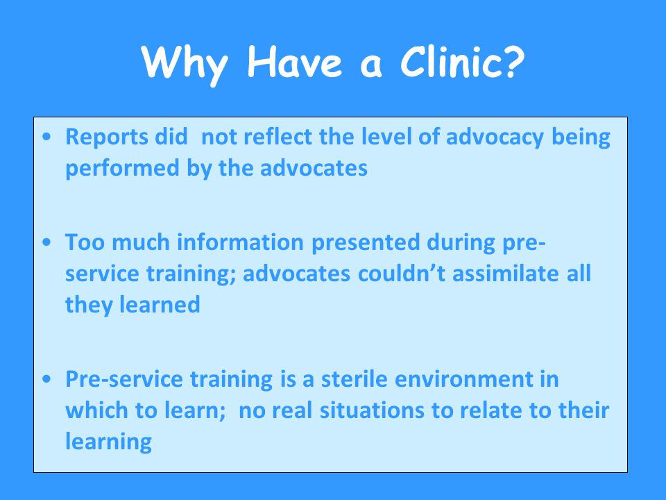 Why Have a Clinic.