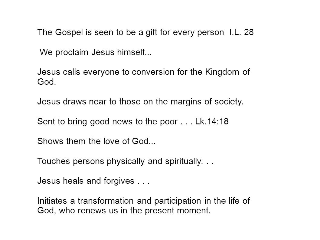 The Gospel is seen to be a gift for every person I.L.