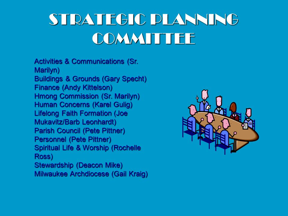 STRATEGIC PLANNING COMMITTEE Activities & Communications (Sr.