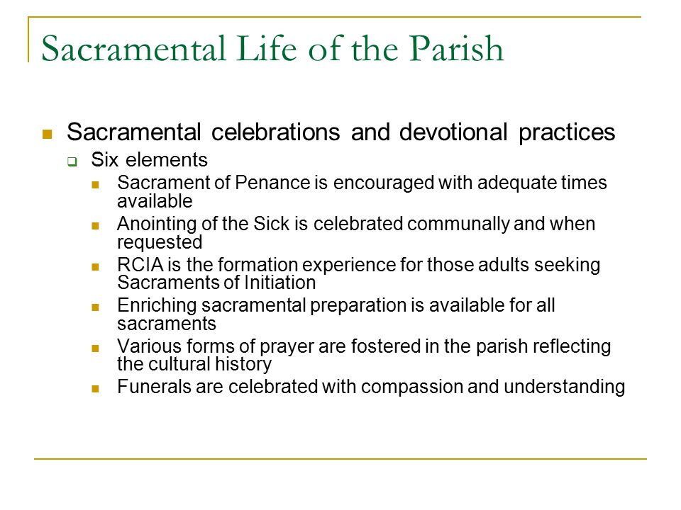Sacrament of Penance is encouraged with adequate times available