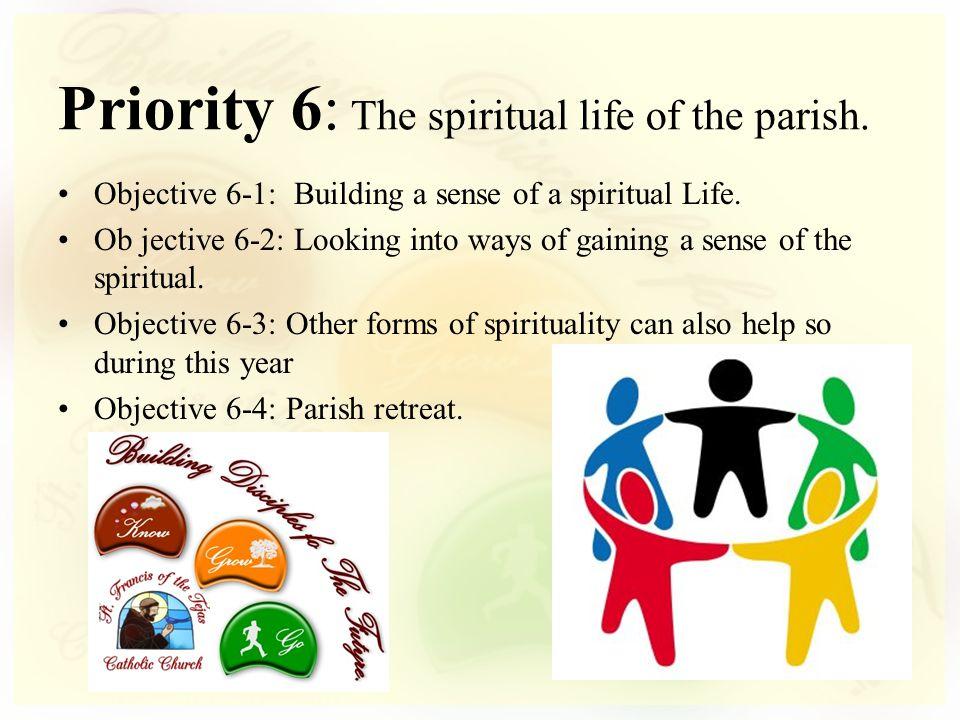 Objective 6-1: Building a sense of a spiritual Life.