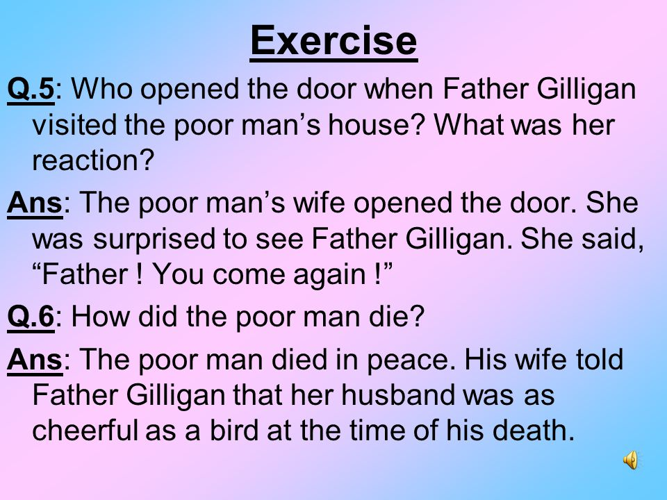 Exercise Q.7: What do you think is the message of this ballad.