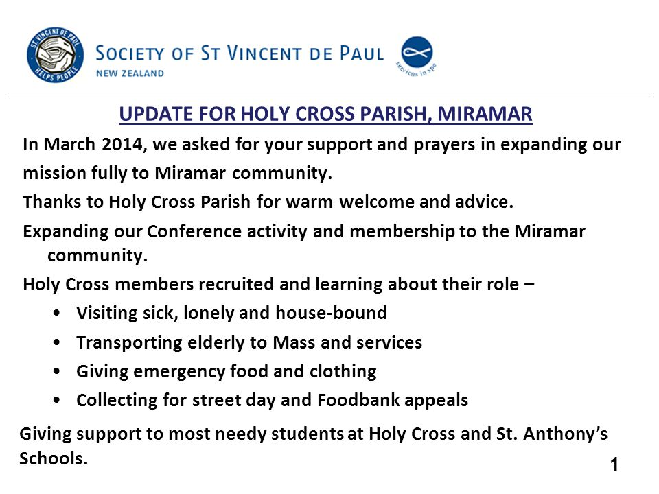 UPDATE FOR HOLY CROSS PARISH, MIRAMAR In March 2014, we asked for your support and prayers in expanding our mission fully to Miramar community.