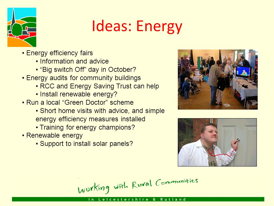 Ideas: Green skills Training events for young people, Visit to Stevenson College Renewable energy taster Woodland experience and skills e.g.