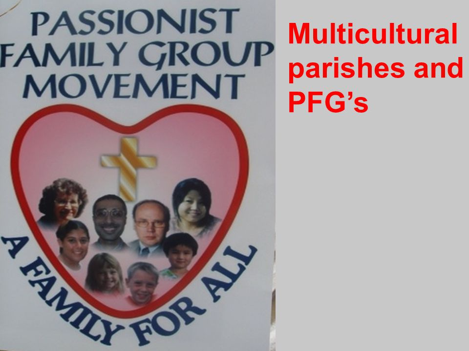 Multicultural parishes and PFG's