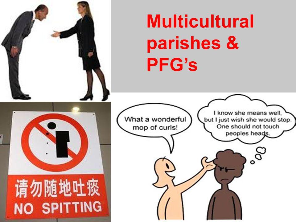 Multicultural parishes & PFG's