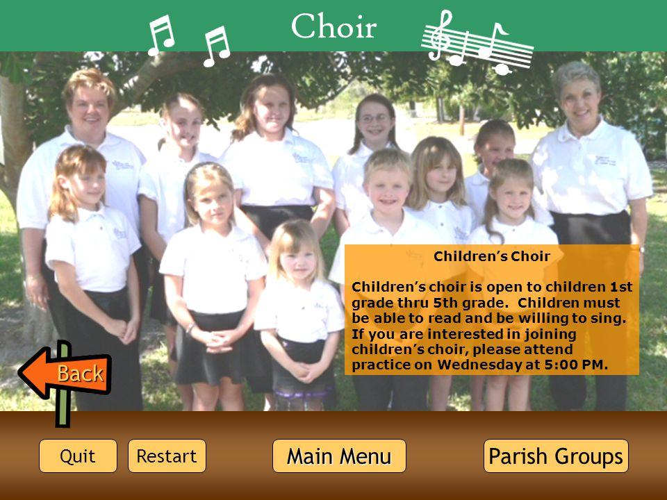 Choir Quit Back Main Menu Main Menu Restart Children's Choir Children's choir is open to children 1st grade thru 5th grade. Children must be able to r