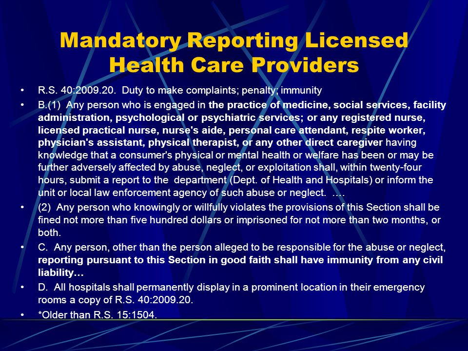 Mandatory Reporting Licensed Health Care Providers R.S.