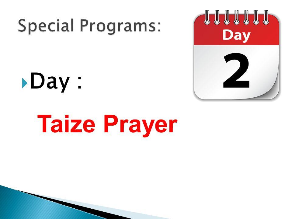  Day : Taize Prayer