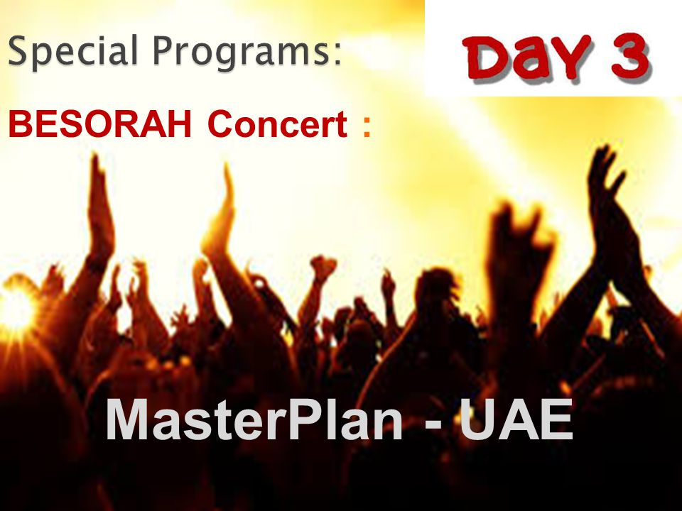 MasterPlan - UAE BESORAH Concert :