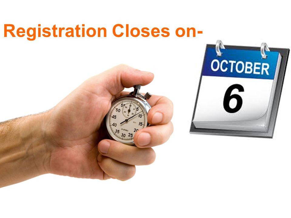 Registration Closes on-
