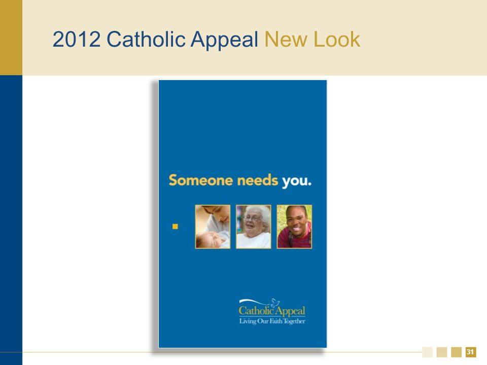 31 2012 Catholic Appeal New Look