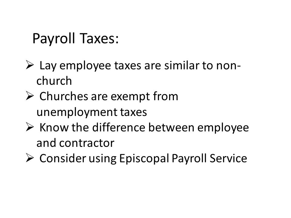 Payroll Taxes:  Clergy payrolls are unique  Clergy payrolls are complex  Clergy payrolls are often not understood  Many professionals make errors when working with clergy pay