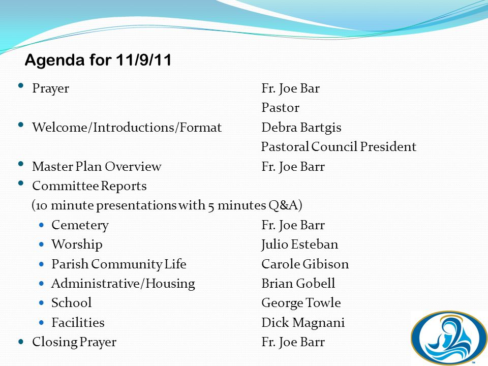 Agenda for 11/9/11 PrayerFr.