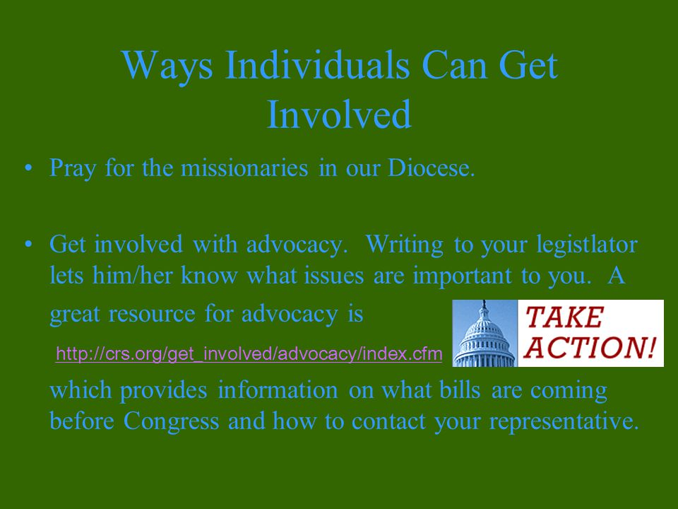 Ways Individuals Can Get Involved Pray for the missionaries in our Diocese.