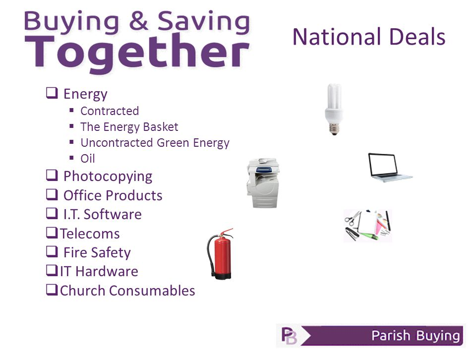 National Deals  Energy  Contracted  The Energy Basket  Uncontracted Green Energy  Oil  Photocopying  Office Products  I.T.