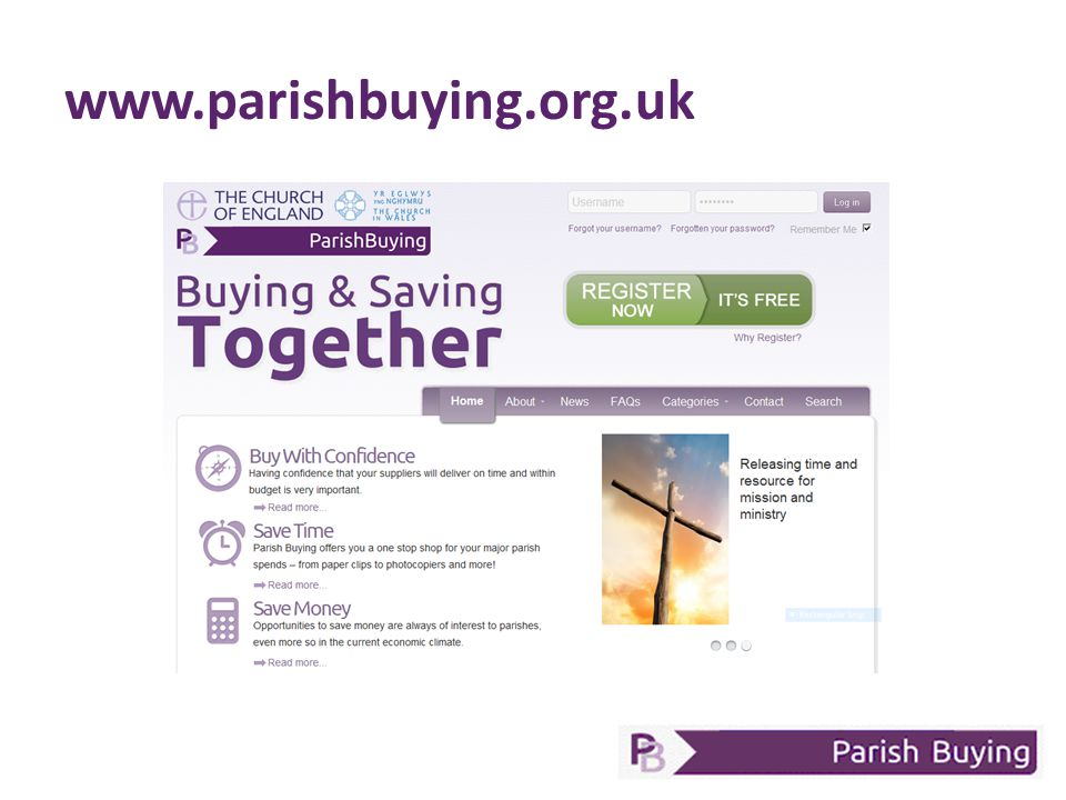 Now: Register with Parish Buying (www.parishbuying.org.uk) Log you energy details Switch to Parish Buying suppliers for the categories you currently use The Future: Link your buying strategy to your parish mission Make Parish Buying your first call when buying Action Plan