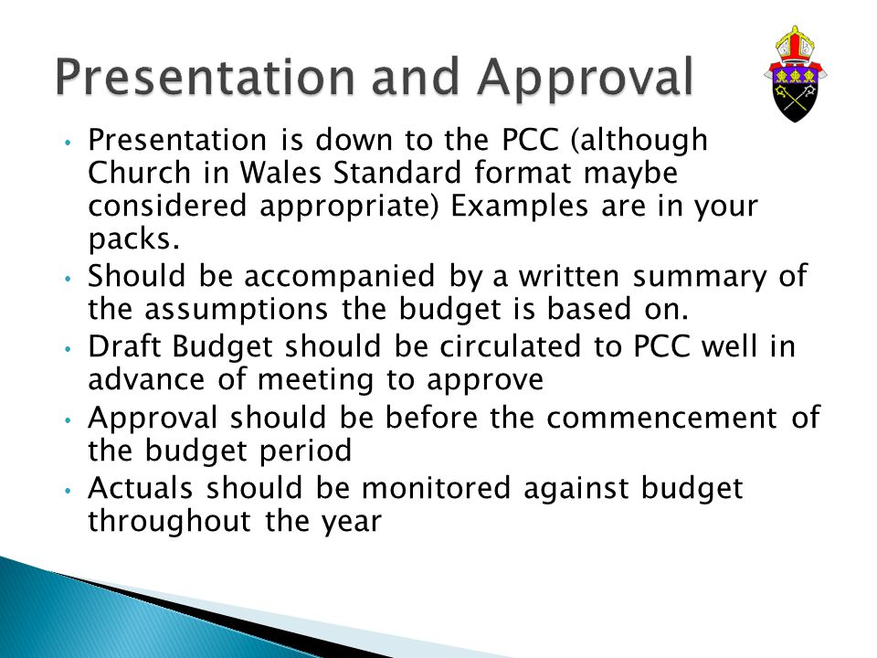 Presentation is down to the PCC (although Church in Wales Standard format maybe considered appropriate) Examples are in your packs.
